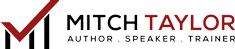 Author Speaker and Trainer Mitch Taylor Logo