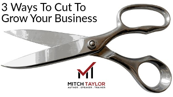 3 ways to cut to grow your business