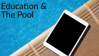 education and the pool