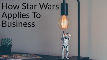 how star wars applies to business