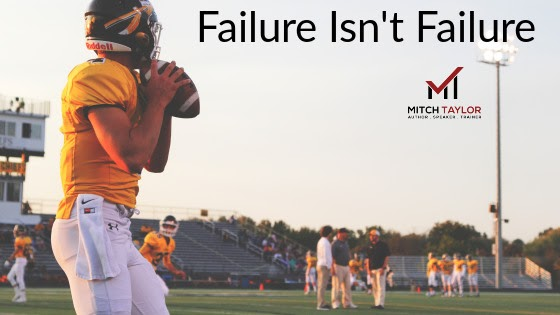 failure isnt failure if you succeed from it