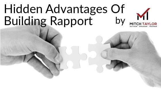 hidden advantages of building rapport